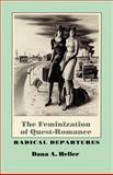 The Feminization of Quest-Romance 9780292724716