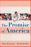 The Promise of America, Borrowman, Shane and White, Edward M., 0321354710