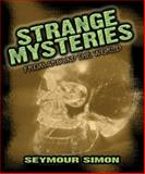 Strange Mysteries from Around the World, Seymour Simon, 0486484718