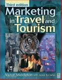 Marketing in Travel and Tourism, Middleton, Victor T. C. and Clarke, Jackie R., 0750644710