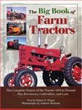The Big Book of Farm Tractors, Robert N. Pripps, 0896584712