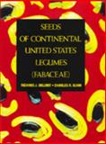 Seeds of Continental United States Legumes (Fabaceae), Delorit, Richard J. and Gunn, Charles R., 0961684712