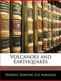 Volcanoes and Earthquakes, Frdric Zurcher and édéric Zurcher, 1145344712