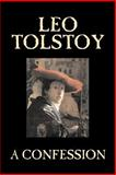 A Confession, Tolstoy, Leo, 1598184717