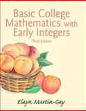 Basic College Mathematics with Early Integers, Martin-Gay, Elayn, 0133864715