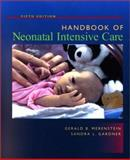 Handbook of Neonatal Intensive Care, Merenstein, Gerald B. and Gardner, Sandra L., 0323014712