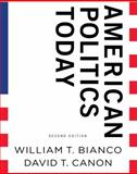 American Politics Today, Bianco, William T. and Canon, David T., 0393934713