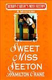 Sweet Miss Seeton, Hamilton Crane, 0425154718