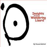 Insights from a Wandering Lizard, Nouna Bakhiet, 1438924712