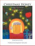 Christmas Honey, Gregg McMahan The Bee Guru, 146695471X