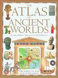 The Atlas of Ancient Worlds, Anne Millard, 1564584712