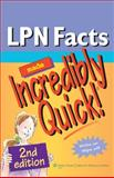 LPN Facts Made Incredibly Quick!, Lippincott Williams & Wilkins Staff and Springhouse Publishing Company Staff, 1605474711