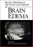 Recent Progress in the Study and Therapy of Brain Edema, , 0306414716