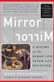 Mirror, Mirror, Mark Pendergrast, 0465054714