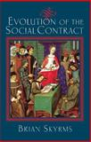 Evolution of the Social Contract, Skyrms, Brian, 0521554713