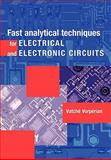 Fast Analytical Techniques for Electrical and Electronic Circuits, Vorpérian, Vatché, 0521624711