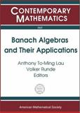 Banach Algebras and Their Applications, INTERNATIONAL CONFERENCE ON BANACH ALGEBRAS 2003 UNIVERSITY OF ALBERT, INTERNATIONAL CONFERENCE ON BANACH ALGEB, 0821834711