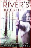 River's Recruit, Charlotte Abel, 1481004719