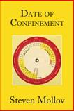 Date of Confinement, Steven Mollov, 1491834714