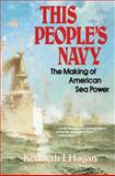 This People's Navy, Kenneth J. Hagan, 0029134714
