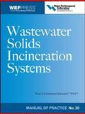 Wastewater Solids Incineration Systems, Water Environment Federation, 0071614710