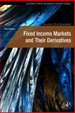 Fixed Income Markets and Their Derivatives, Sundaresan, Suresh, 0123704715