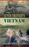Seven Firefights in Vietnam, John A. Cash and John Albright, 0486454711