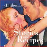 A Little Book of Love Stories and Recipes, Lena Tabori, 0740714716
