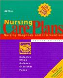 Nursing Care Plans : Nursing Diagnosis and Intervention, Gulanick, Meg and Puzas, Michele Knoll, 0815124716