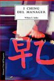 The I Ching of Management, William Sadler, 0893344710