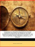 Catalogue of a Splendid Collection of English Literature, Marshall C. Lefferts, 114333471X