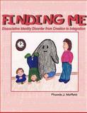 Finding Me, Phoenix J. Moffett, 1438904711