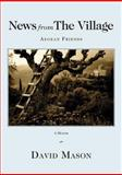 News from the Village : Aegean Friends, DAVID MASON, 1597094714