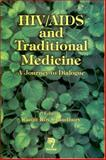 HIV/AIDS and Traditional Medicine : A Journey to Dialogue, , 8173194718