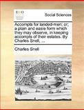 Accompts for Landed-Men, Charles Snell, 1170024726