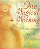 One Magical Morning, Claire Freeman, 1561484725