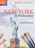 New York in Watercolor, Geoff Kersey, 1844484726