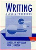 Writing : A College Handbook, Heffernan, James W. and Lincoln, John E., 0393964728