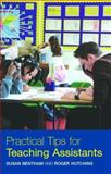 Practical Tips for Teaching Assistants, Susan Bentham and Roger Hutchins, 0415354722