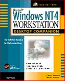 Microsoft Windows NT 4 Workstation Desktop Companion : The Definitive Resource for Work Station Users, Mansfield, Richard and Brannon, Charles, 1566044723