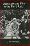 Literature and Film in the Third Reich, Schoeps, Karl-Heinz, 1571134727