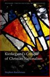 Kierkegaard's Critique of Christian Nationalism, Backhouse, Stephen, 019960472X