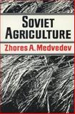 Soviet Agriculture, Medvedev, Zhores A., 0393024725