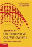 Dynamics of One-Dimensional Quantum Systems : Inverse-Square Interaction Models, Kuramoto, Yoshio and Kato, Yusuke, 1107424720