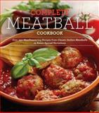 The Complete Meatball Cookbook, Ellen Brown, 160433472X