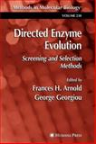 Directed Enzyme Evolution : Screening and Selection Methods, , 1617374725