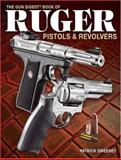 Gun Digest Book of Ruger Pistols and Revolvers, Patrick Sweeney, 089689472X