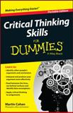 Critical Thinking Skills for Dummies, Wiley and Martin Cohen, 111892472X
