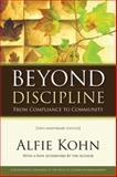 Beyond Discipline, Alfie Kohn, 1416604723