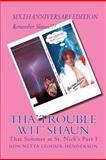 Tha' Trouble Wit' Shaun, Ron'Netta LeDoux-Henderson, 1468184725